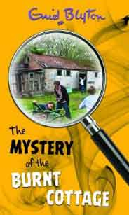 Enid Blyton: The Mystery Of The Burnt Cottage # 1