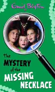 Enid Blyton: The Mystery Of The Missing Necklace No. 5
