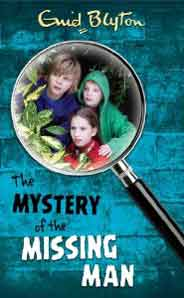 Enid Blyton: The Mystery Of The Missing Man # 13
