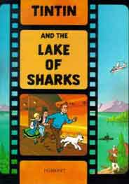 The Adventures Of Tintin: Tintin And The Lake Of Sharks