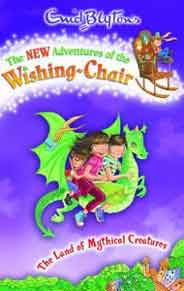The New Adventures of the Wishing Chair The Land Of Mythical Creatures  2