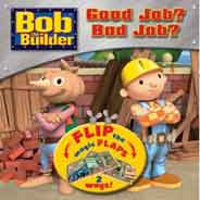 Bob The Builder Good Job? Bad Job? Flip The Magic Flap 2 Ways