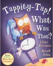 Tappity Tap! What Was That -