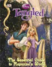 Disney Tangled: The Essential Guide to Rapunzels World
