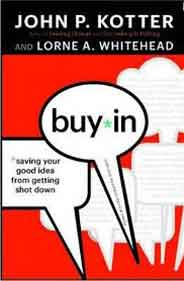 BuyIn: Saving Your Good Idea from Getting Shot Down