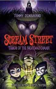 Scream Street 9 Terror of the Nightwatchman -