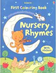 First Nursery Rhymes Colouring Book With Stickers First Colouring Books