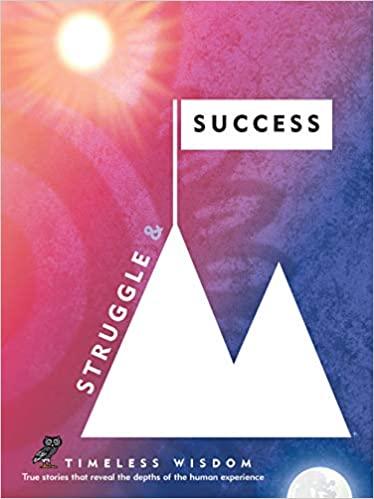 Struggle and Success
