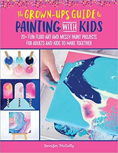 The Grown-Up's Guide to Paint Pouring with Kids