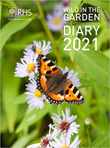Royal Horticultural Society Wild in the Garden Diary 2021