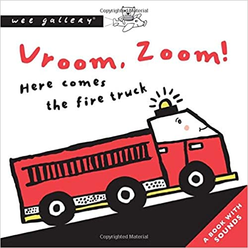 Vroom, Zoom! Here Comes the Fire Truck