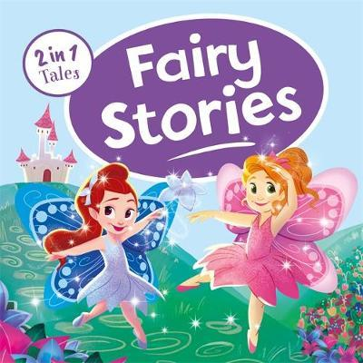 2 in 1 Tales: Fairy Stories - Hardcover