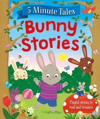 5 Minute Tales: Bunny Stories - Hardcover