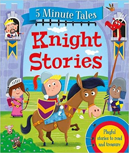 5 Minute Tales: Knights Stories - Hardcover