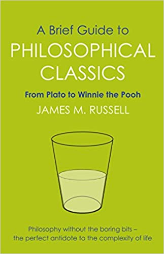 A Brief Guide to Philosophical Classics - Paperback