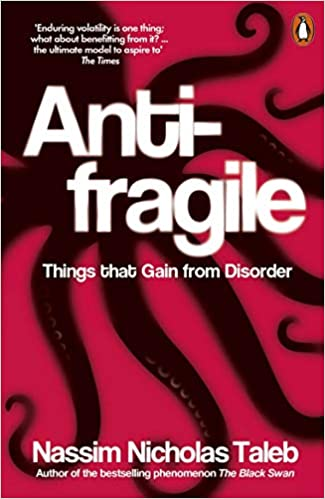 Antifragile: Things that Gain from Disorder - Paperback