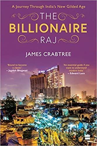 Billionaire Raj: A Journey through India's New Gilded Age - Hardcover