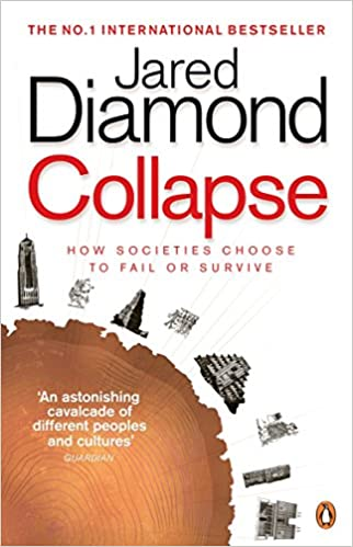 Collapse: How Societies Choose to Fail or Survive - Paperback