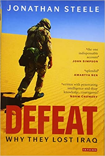 Defeat: Why They Lost Iraq - Hardcover