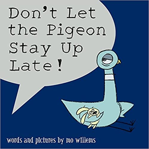 Don't Let the Pigeon Stay Up Late - Paperback