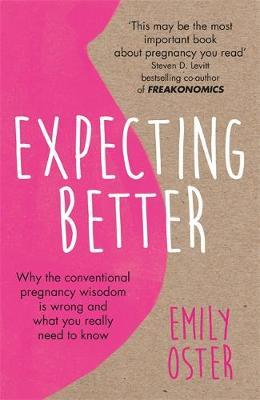 Expecting Better: Paperback