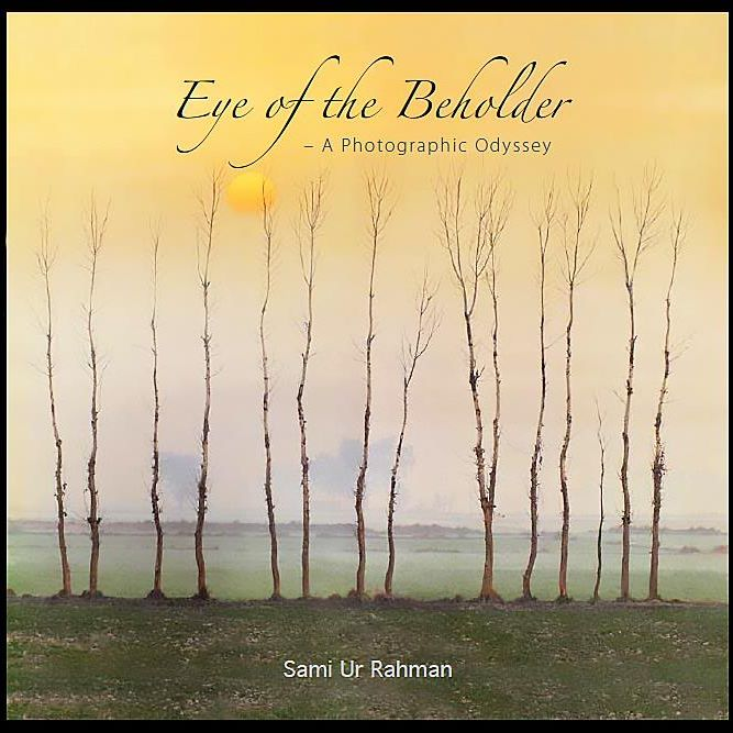 Eye Of The Beholder - A Photographic Odyssey - (HB)