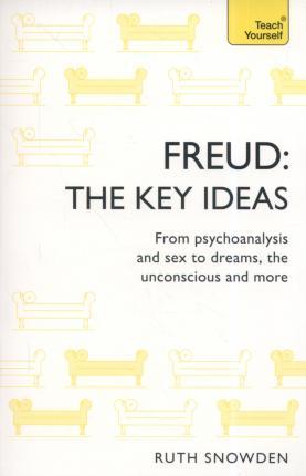 Freud The Key Ideas - Paperback