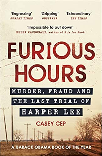 Furious Hours: Murder, Fraud and the Last Trial of Harper Lee - Paperback