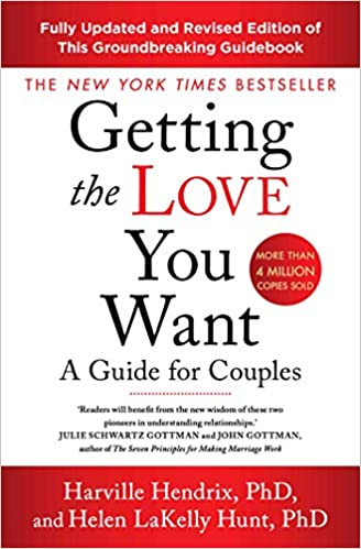 Getting The Love You Want Revised Edition: A Guide for Couples - Paperback
