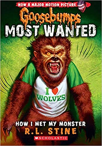 Goosebumps: Most Wanted: How I Met My Monster - Paperback