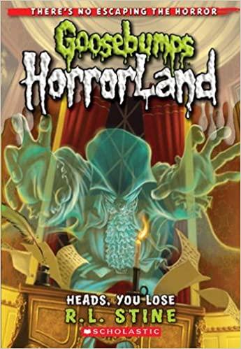 Heads, You Lose: Goosebumps Horrorland - Paperback