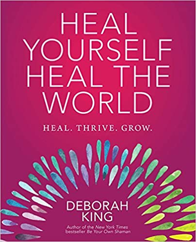 Heal Yourself: Heal the World - Paperback