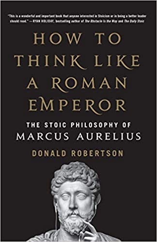 How to Think Like a Roman Emperor - Paperback