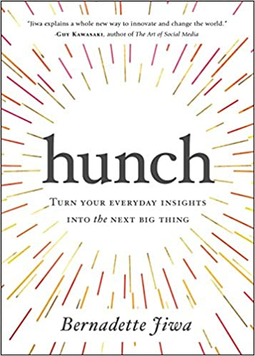 Hunch: Turn Your Everyday Insights into the Next Big Thing - Paperback