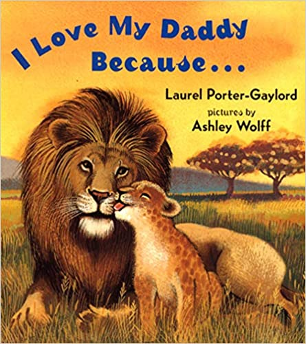I Love My Daddy Because - Board Book
