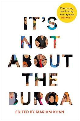 It's Not About the Burqa : Paperback
