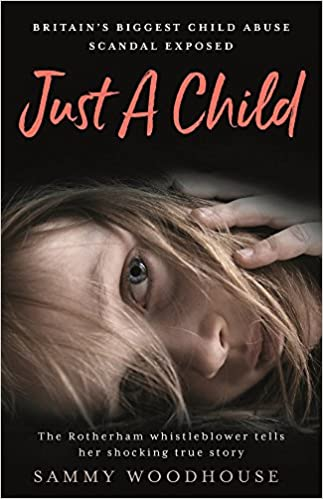 Just A Child: Britain's Biggest Child Abuse Scandal Exposed - Paperback