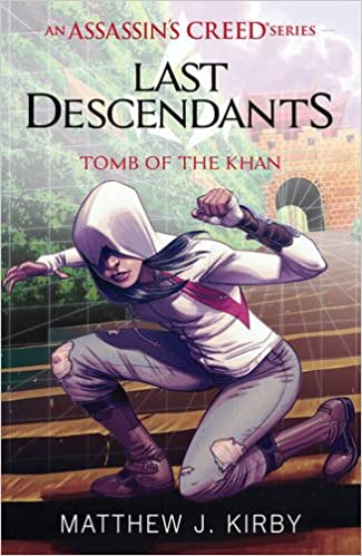 Last Descendants: Assassin's Creed: Tomb of the Khan - Paperback
