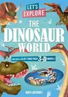 Let's Explore The Dinosaur World - Board Book