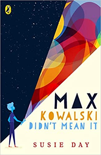 Max Kowalski Didn't Mean It - Paperback