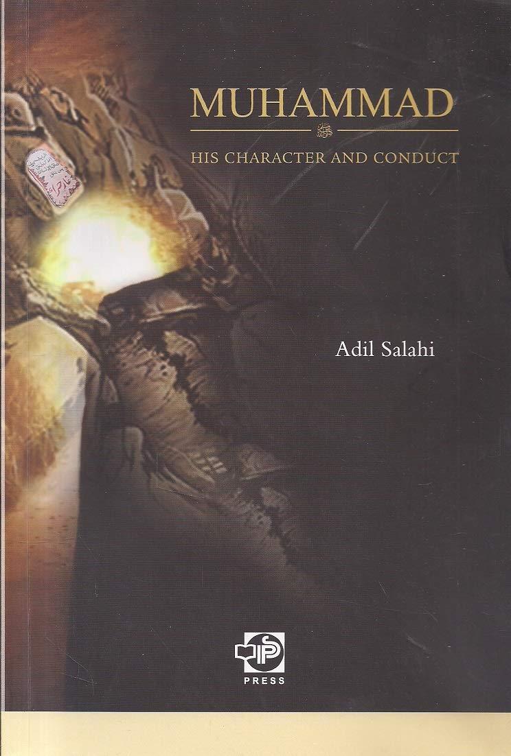 Muhammad (P.B.U.H) His Character And Conduct - (PB)