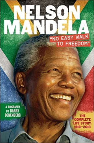 Nelson Mandela: No Easy Walk to Freedom - Paperback
