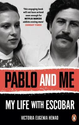 Pablo and Me: My life with Escobar - Paperback