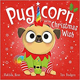 Pugicorn and the Christmas Wish - Paperback