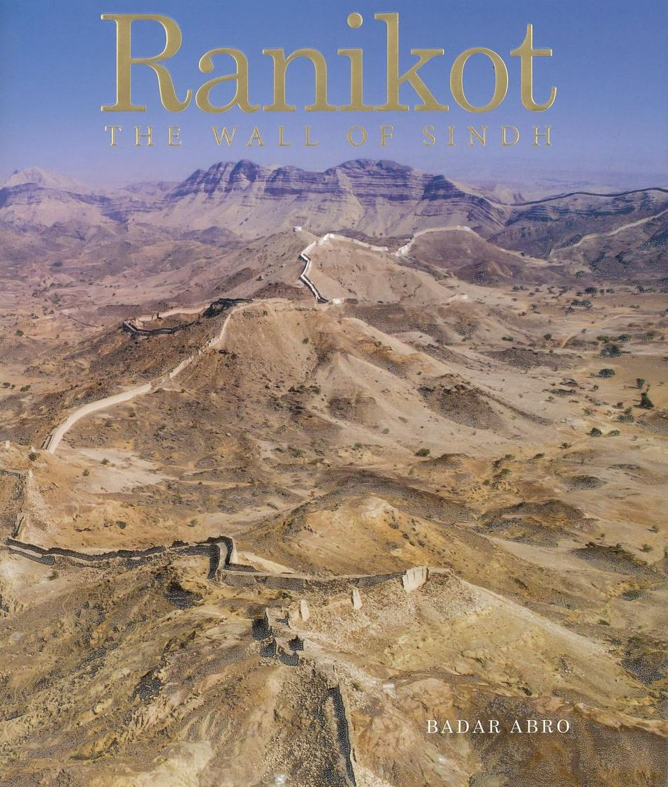 Ranikot The Wall of Sindh - EFT - (HB)
