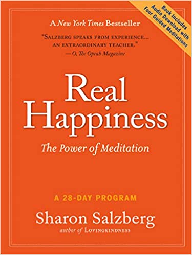 Real Happiness: The Power of Meditation: A 28-Day Program - Paperback