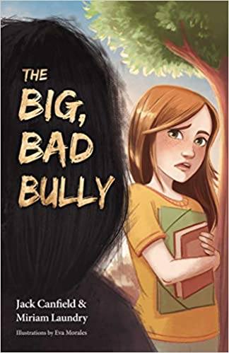 The Big, Bad Bully - Hardcover