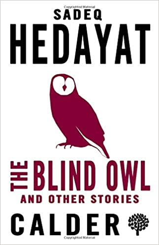 The Blind Owl and Other Stories - Paperback