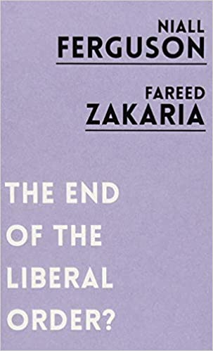 The End of the Liberal Order - Paperback