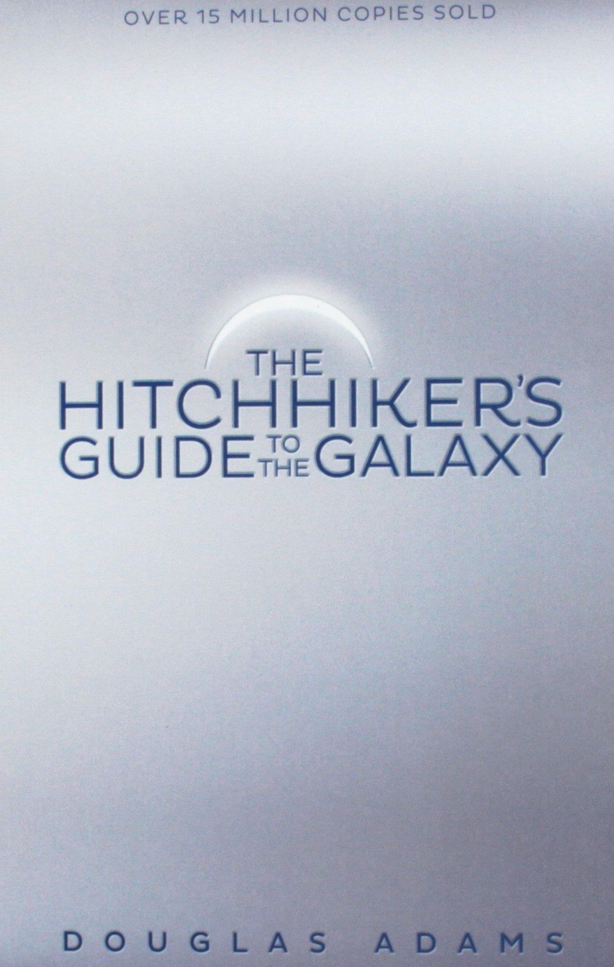 The Hitchhikers Guide to the Galaxy  -  (PB)